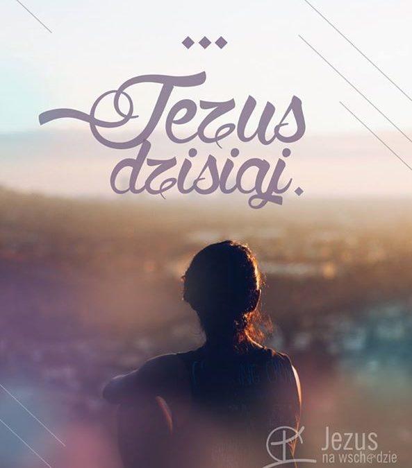 Jezus dzisiaj?